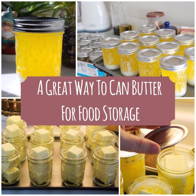 & Canning butter for long-term food storage
